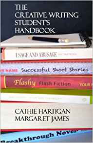Creative Writing Student Handbook - Margaret James