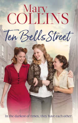 Ten Bells Street by Mary Collins
