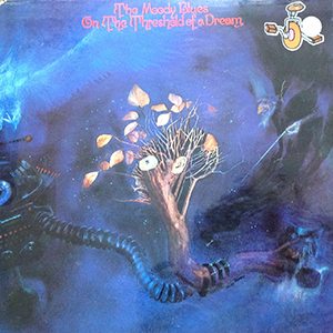 On the Threshold of a Dream by Moody Blues