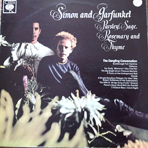 Parsley, Sage, Rosemary and Thyme by Simon and Garfunkel