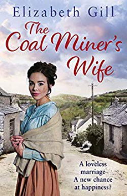 The Coalminers Wife by Elizabeth Gill