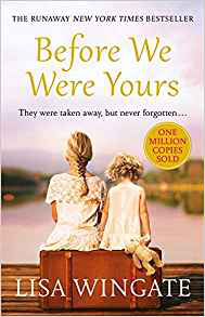 Before We Were Yours Lisa Wingate