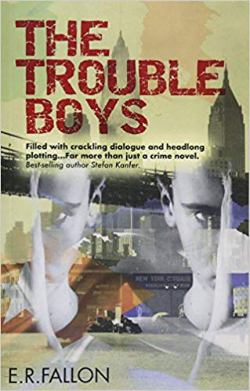 The Trouble Boys by E.R. Fallon