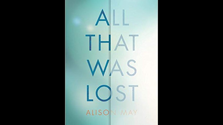My Review Of All That Was Lost By Alison May