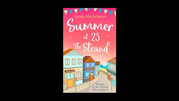 My Review Of Summer At 23 The Strand By Linda Mitchelmore