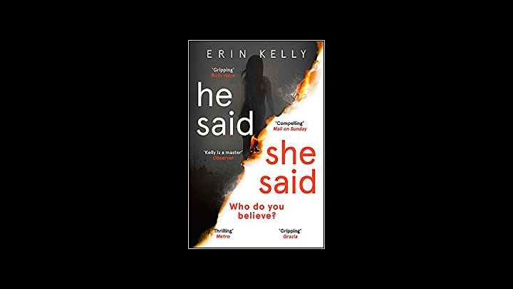 My Review Of He Said She Said By Erin Kelly
