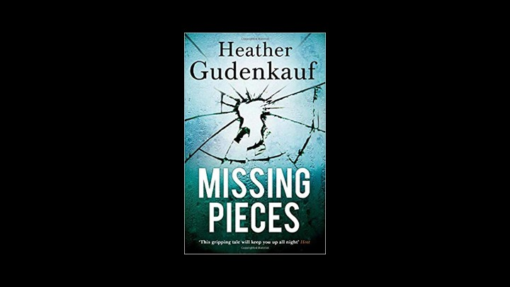 My Review Of Missing Pieces By Heather Gudenkauf