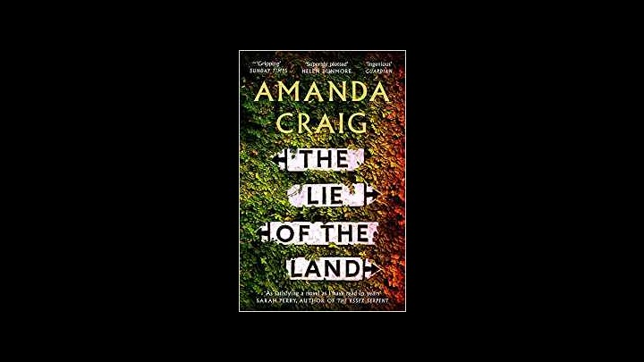 My Review Of The Lie Of The Land By Amanda Craig