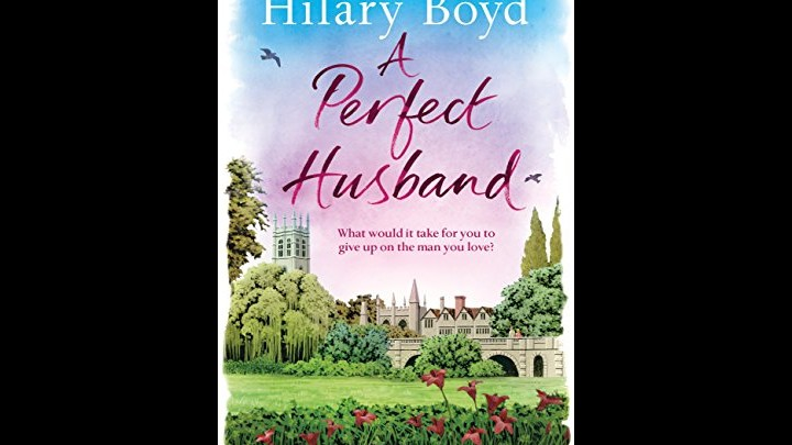 My Review Of A Perfect Husband By Hilary Boyd