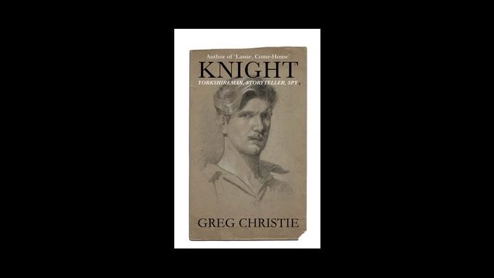 Synopsis Of KNIGHT: Yorkshireman, Storyteller, Spy