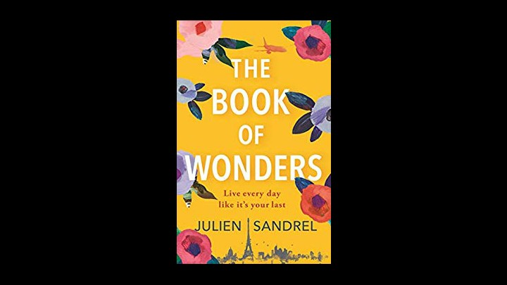 Reviewing The Book Of Wonders By Julien Sandrel