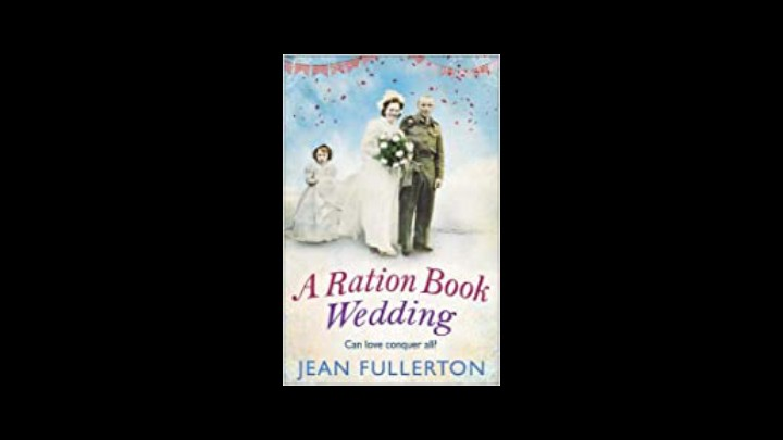 Readers Reviews Of  A Ration Book Wedding By Jean Fullerton