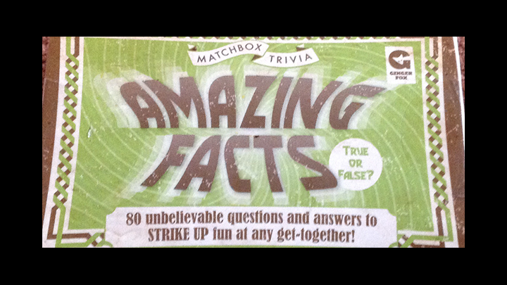 Amazing Facts - True or False?? Part 2